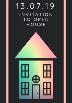 A dark background with an illustration of a colourful house. Invitation to open house.