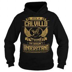 Awesome Tee CALVILLO CALVILLOYEAR CALVILLOBIRTHDAY CALVILLOHOODIE CALVILLONAME CALVILLOHOODIES  TSHIRT FOR YOU Shirts & Tees