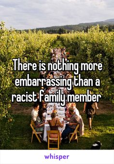 There is nothing more embarrassing than a racist family member
