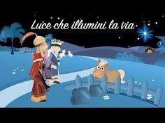 BUON NATALE - Luce che illumini la via - La stella cometa - YouTube