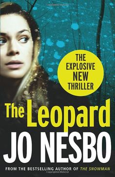 Gripping novel from the Harry Hole series.  You'll love his if you like crime/thriller novels set in Scandinavia.