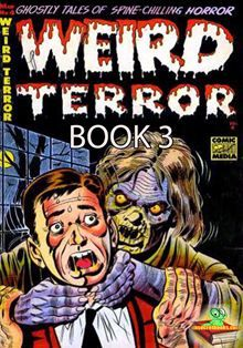 """Read """"The Weird Terror Comic Book 3 Ghostly Tales"""" by Comic Media available from Rakuten Kobo. The Weird Terror Comic Book 3 is Golden Age Comics by Comic Media. There are 5 ghostly tales of spine-chilling horror. Vintage Comic Books, Vintage Comics, Comic Books Art, Comic Art, Sci Fi Comics, Horror Comics, Comic Book Plus, Comic Book Covers, Horror Monsters"""