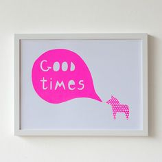 A3 Good Times Neon Pink Screen Print par seventytree sur Etsy, £24,00