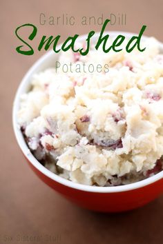 Garlic and Dill Smashed Potatoes on SixSistersStuff.com - one of the best side dishes you will ever have! Perfect for Thanksgiving.
