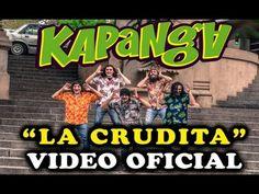 Kapanga - La crudita (video oficial) HD - YouTube