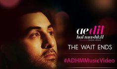 Watch Ae Dil Hai Mushkil (ADHM) Movie Title Song Full Official HD Video by Arijit Singh and Lyrics 2016