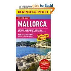 MARCO POLO Reiseführer Mallorca: Reisen mit Insider-Tipps. Mit Reiseatlas