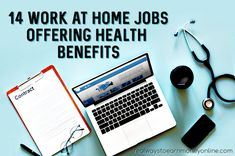 14 Work At Home Jobs That Offer Health Insurance Health Insurance Policies Health Insurance Dental And Vision Insurance