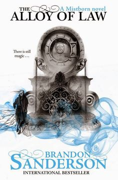 Brandon Sanderson: The Alloy of Law | english cover | #book #cover #brandonsanderson #thealloyoflaw
