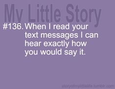 When I read your text messages I can hear exactly how you would say it Best Friend Quotes For Guys, Dear Best Friend, About Facebook, Get To Know Me, Favorite Words, I Can Relate, Teenager Posts, Text Messages, A Team