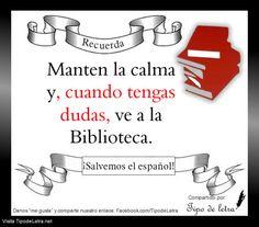 Manten la calma y ve a la Biblioteca