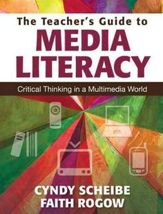 The Teacher's Guide to Media Literacy: Critical Thinking in a Multimedia World #affordablebookdeals #usedbooksworld #outofprint #new #bestselling #rarebooks #affordablebooks #affordablethings #qualitycds