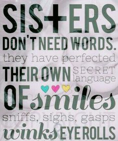 195 Best Sister Friend Quotes Images In 2019 Sisters Love My