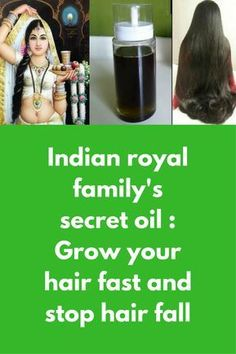 Indian royal family's secret oil : Grow your hair fast and stop hair fall This is the recipe my Grandma passed on to me and apparently is something which was used by Indian royal families to grow their hair, this recipe of DIY hair oil to controls hair fall reduces dandruff, promotes faster hair growth and reduces premature graying of hair.This helps to penetrates to the root of the hair …