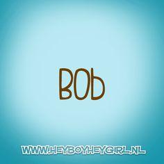 Bob (Voor meer inspiratie, en unieke geboortekaartjes kijk op www.heyboyheygirl.nl)