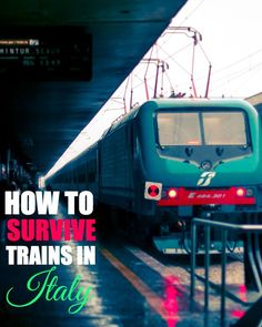 Trains in Italy. Learn the rail system in Italy and crucial tips that will save you from a hefty fine.
