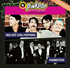 First headliners for Pinkpop festival 2016. #Rammstein #RedHotChiliPeppers