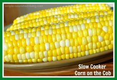 Slow Cooker Corn on the Cob w/ 3 Weight Watchers Points