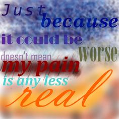Just Because It Could Be Worse Doesn't Mean My Pain is Any Less Real #Infertility #PregnancyLoss