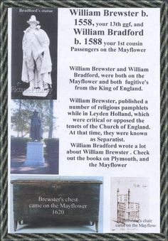 William Brewster (c. 1566 – April was an English official and Mayflower passenger in In Plymouth Colony he became a Separatist leader and Pilgrim Fathers, Plymouth Colony, Old Family Photos, Family Roots, May Flowers, Ancestry, Family History, Genealogy, Travel