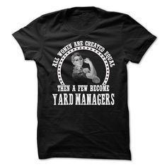 YARD MANAGERS All Women T-Shirts, Hoodies. GET IT ==► https://www.sunfrog.com/No-Category/YARD-MANAGERS--All-Women.html?id=41382