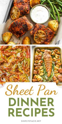 Sheet Pan Dinner Recipes - Simple, delicious meals that are a breeze to make and clean up afterwards!