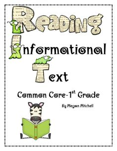Reading: Informational Text Common Core First Grade product from Megan-Mitchell on TeachersNotebook.com