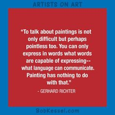 ARTISTS ON ART Richter quote