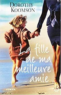 La fille de ma meilleure amie par Dorothy Koomson Feel Good Books, Books To Read, Lus, Lectures, Romance Books, Bookstagram, Reading Lists, Free Books, Book Lovers