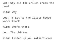 I think you mean motherclucker