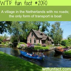 A village in the Netherlands with no roads - WTF fun facts- *gasp* <3 .<3