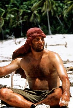 Tom Hanks in Cast Away-Tom looks pretty buff here