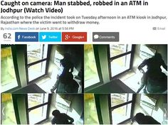 Caught on #camera : Man stabbed, robbed in an #ATM in #Jodhpur (Watch Video) !!! Banks are focusing to give a lot of security at ATM machines but still mishappenings takes place. At an unfortunate incident, a man at Jodhpur ATM was stabbed for robbery at the ATM. The entire footage was recorded at the #CCTV installed at the ATM and the criminal was caught by the police. The man is now safe and recovering. Read detail article on : snip.ly/uvjo2