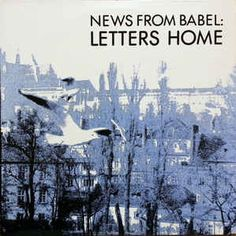 News From Babel - Letters Home at Discogs