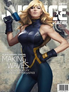 """Black Canary in """"Justice Magazine"""" by Stanley « Artgerm » Lau"""