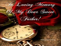 My Father, My Angel, I love you