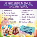 10 Great Places to Have an Indoor Summer Birthday Party for Kids in Houston