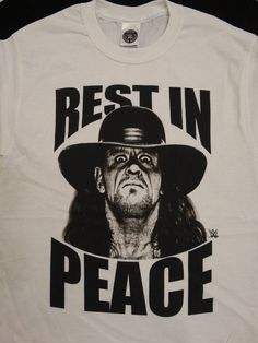 The Undertaker Rest In Peace Deadman Wrestling WWE White T-Shirt #WWE #GraphicTee