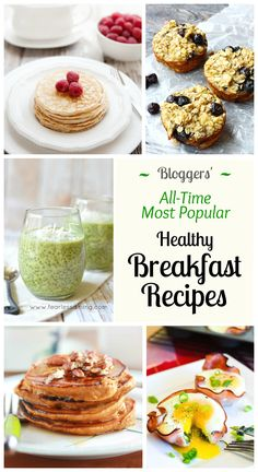 Bloggers share their #1 most popular, all-time best healthy breakfast ideas and recipes! Healthy breakfast recipes that are easy and just too good to miss!