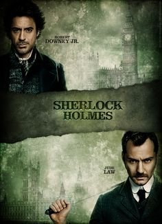 Sherlock Holmes. Nice new take on the Sherlock genre. I have to admit that it was great and would give it a 4 of 5