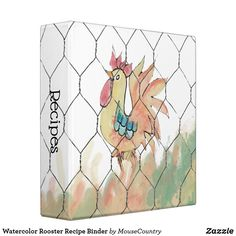 Watercolor Rooster Recipe Binder by MousefxArt.Com (Mousefx Zazzle Store)