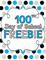 100th Day of School FREEBIE Fun :)
