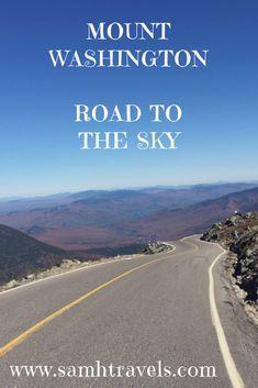 The Mt. Washington Auto Road in New Hampshire ~ SamH Travels