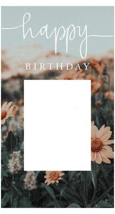 Happy Birthday Template, Happy Birthday Frame, Happy Birthday Posters, Happy Birthday Wallpaper, Birthday Posts, Birthday Frames, Birthday Captions Instagram, Birthday Post Instagram, Birthday Collage