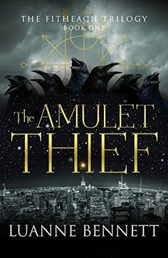 The Amulet Thief (The Fitheach Trilogy Book 1) by Luanne ... https://smile.amazon.com/dp/B016SF6ZJA/ref=cm_sw_r_pi_dp_x_B.eezbXMYKGN8