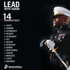 14 Leadership Traits - Lead with Honor Marine Corps Quotes, Marine Corps Humor, Us Marine Corps, Leadership Traits, Leadership Development, Leadership Quotes, Personal Development, Military Quotes, Military Humor