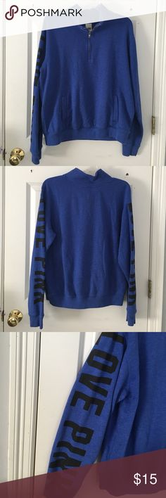 """Victoria's Secret PINK quarter zip sweatshirt Victoria's Secret PINK quarter zip sweatshirt in blue. Worn a few times, great condition. """"LOVE PINK"""" down both arms in black font. Pocket in front of sweatshirt. Size medium. No stains or tears. PINK Victoria's Secret Tops Sweatshirts & Hoodies"""
