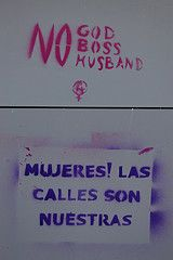 """Translation: """"Women! The streets are ours"""""""