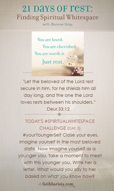 Because some days, you can feel old. {Rest for Your Younger Self} day 5 of 21 Days of Rest #spiritualwhitespace