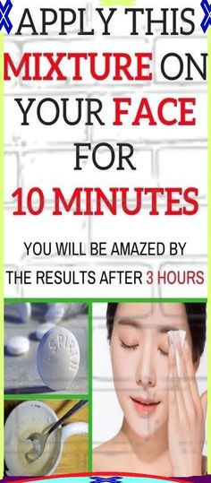 APPLY HONEY AND ASPIRIN MIXTURE ON YOUR FACE FOR 10 MINUTES
